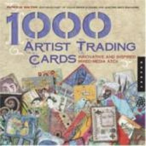 1,000 Artist Trading Cards by Patricia Bolton