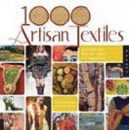 1,000 Artisan Textiles by Gina M Brown & Sandra Salamony