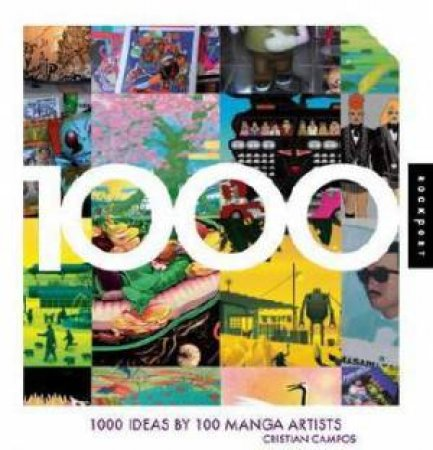 1,000 Ideas by 100 Manga Artists by Various