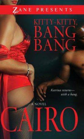 Kitty-Kitty, Bang-Bang by Cairo