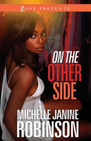 On the Other Side: A Novel by Michelle Janine Robinson