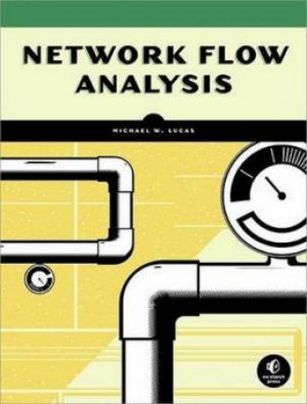 Network Flow Analysis by Michael Lucas