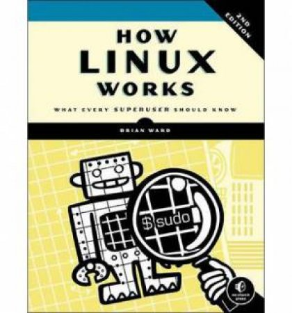 how linux works what every superuser should know pdf