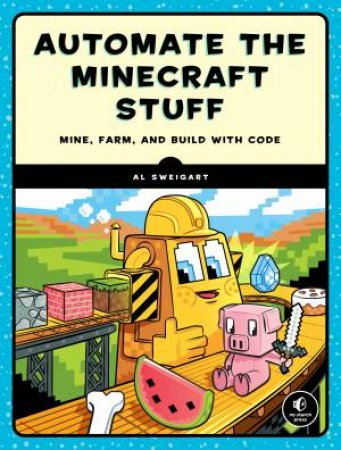 Automate The Minecraft Stuff by Al Sweigart