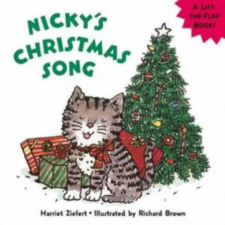 Nicky's Christmas Song Lift-The-Flap by Harriet Ziefert