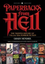 Paperbacks From Hell The Twisted History Of 70s And 80s Horror Fiction