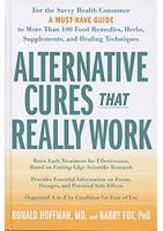 Alternative Cures That Really Work by Various