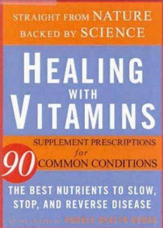 Healing With Vitamins by Rodale Health Books