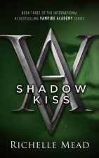 Shadow Kiss by Richelle Mead