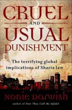Cruel and Usual Punishment The terrifying global implications of Sharia Law