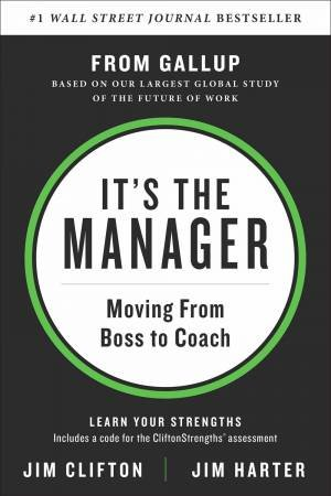 It's The Manager by Jim Clifton