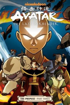 Avatar the Last Airbender The Promise Part 3 by Gene Luen Yang & Gurihiru