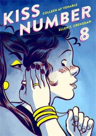 Kiss Number 8 by Colleen AF Venable & Ellen T. Crenshaw