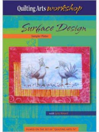 Surface Design Sampler Platter (DVD) by LYRIC KINARD