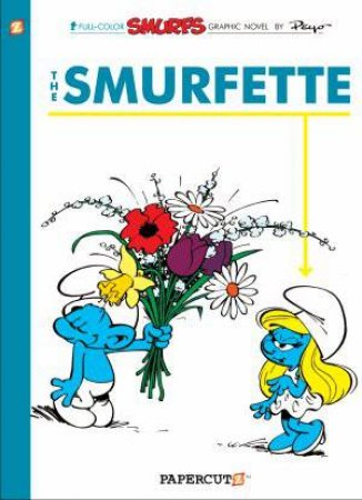 04 The Smurfette  by Papercutz