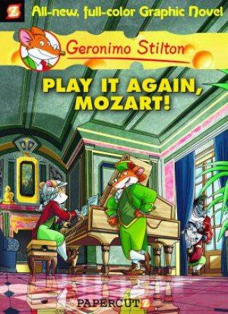 Play It Again, Mozart by Geronimo Stilton