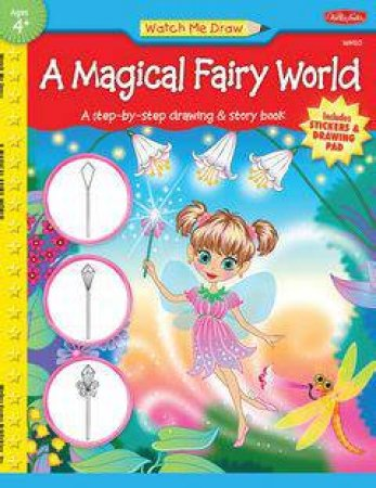 A Magical Fairy World by Stephanie Fitzgerald