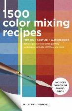 1500 Color Mixing Recipes For Oil Acrylic  Watercolor