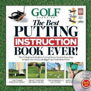 Golf: The Best Putting Instruction Book Ever!