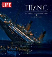 Titanic: The Tragedy That Shook The World by Various