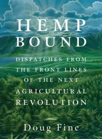 Hemp Bound by Doug Fine
