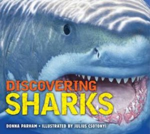 Discovering Sharks by Donna Potter Parham