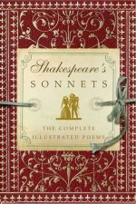 Shakespeares Sonnets The Complete Illustrated Edition