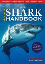 The Shark Handbook The Essential Guide For Understanding The Sharks Of The World  2nd Edition