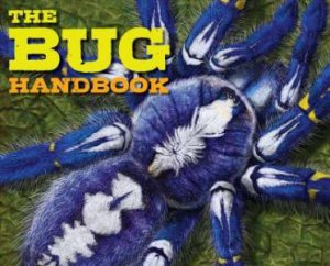 The Bug Handbook by Kelly Gauthier