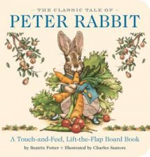 The Classic Tale Of Peter Rabbit TouchAndFeel Board Book