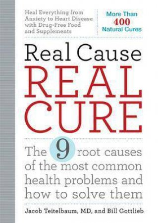 Real Cause, Real Cure by Jacob Teitelbaum