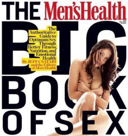 Men's Health Big Book of Sex by Jeff Csatari