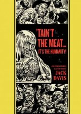Taint the Meatits the Humanity and Other Stories