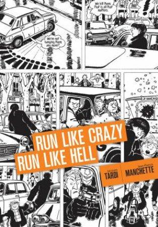 Run Like Crazy Run Like Hell by Jean Patrick Thompson