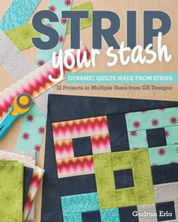 Strip Your Stash by Gudrun Erla