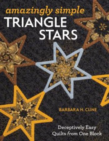 Amazingly Simple Triangle Stars by Barbara Cline