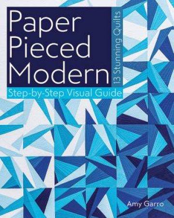 Paper Pieced Modern by Amy Garro