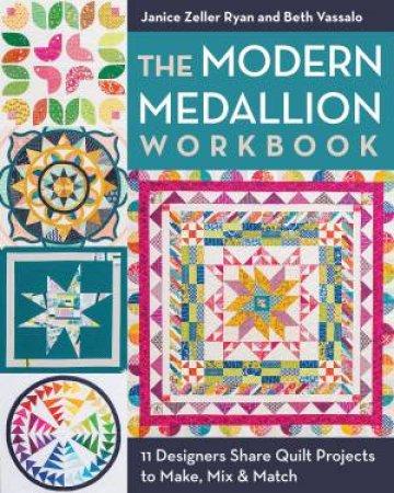 The Modern Medallion Workbook by Janice Zeller Ryan & Beth Vassalo