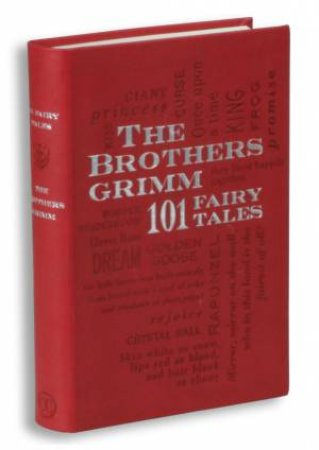Word Cloud Classics: The Brothers Grimm - 101 Fairy Tales by Jacob Ludwig Carl Grimm & Wilhelm  Grimm