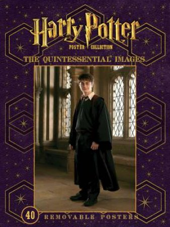 Harry Potter Poster Collection: The Quintessential Images
