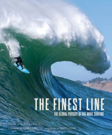The Finest Line by Rusty Long