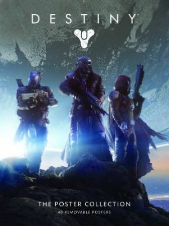 Destiny: The Poster Collection by Various