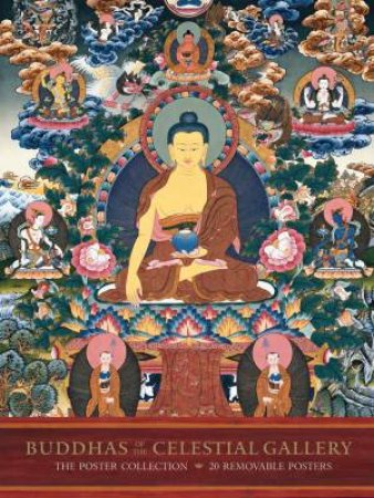 Buddhas of the Celestial Gallery: The Poster Collection by Various