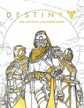 Destiny The Offical Coloring Book