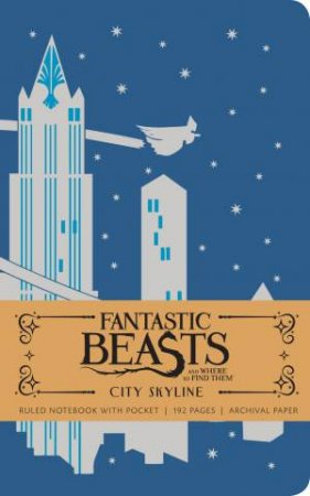 Fantastic Beasts And Where To Find Them: City Skyline Hardcover Ruled Notebook by Various