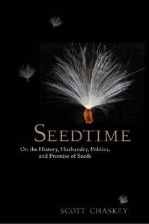 Seedtime by Scott Chaskey