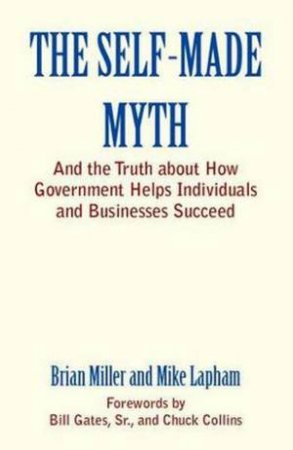 Self-Made Myth by Brian Miller