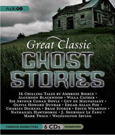 Great Classic Ghost Stories 6/360 by Ambrose Bierce