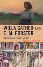 Willa Cather And E M Forster