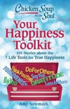 Chicken Soup For The Soul Your Happiness Toolkit